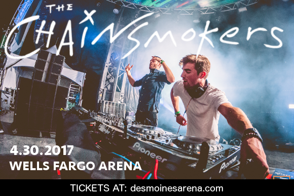 The Chainsmokers at Wells Fargo Arena