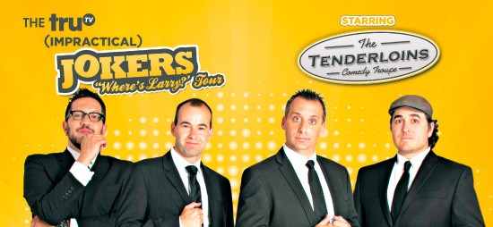 Cast of Impractical Jokers & The Tenderloins at Wells Fargo Arena