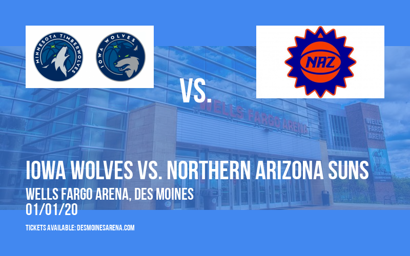 Iowa Wolves vs. Northern Arizona Suns at Wells Fargo Arena