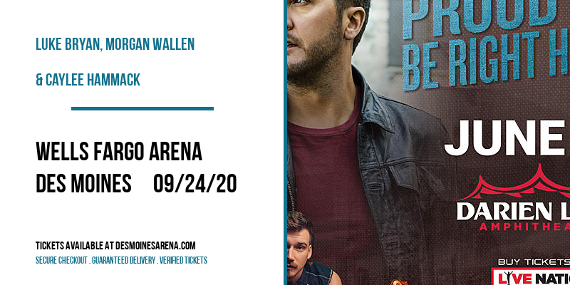 Luke Bryan, Morgan Wallen & Caylee Hammack at Wells Fargo Arena