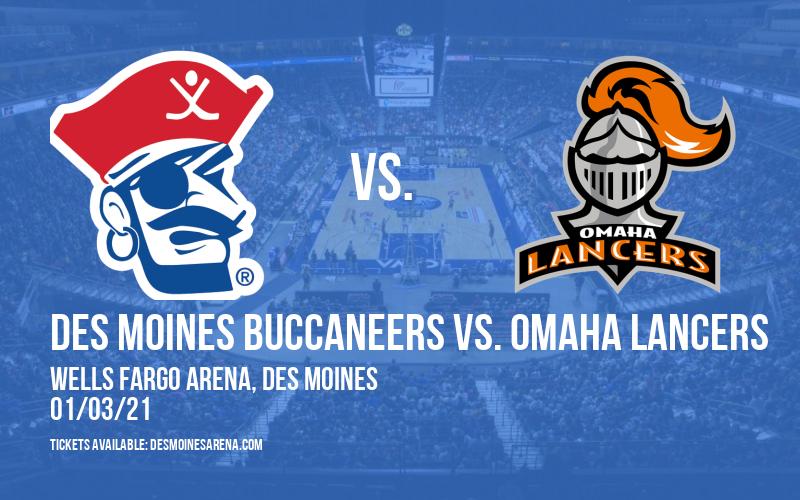 Des Moines Buccaneers vs. Omaha Lancers at Wells Fargo Arena