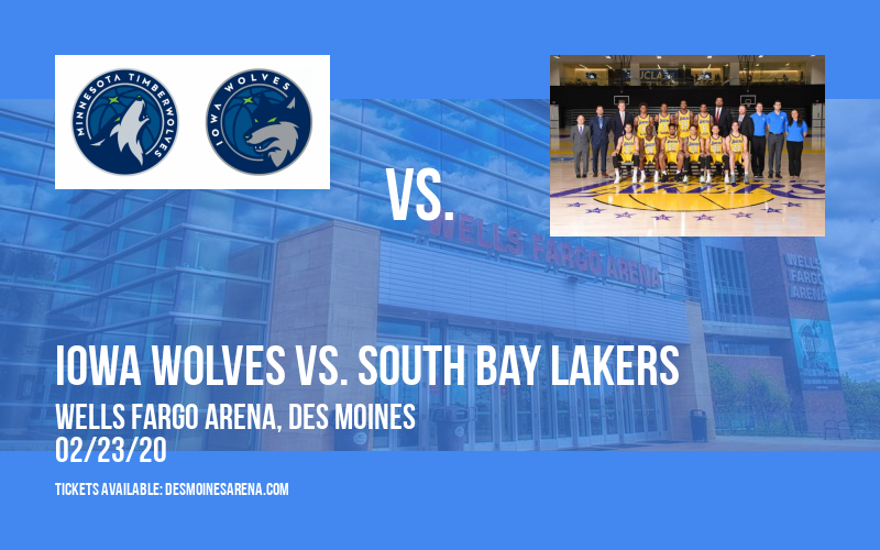 Iowa Wolves vs. South Bay Lakers at Wells Fargo Arena